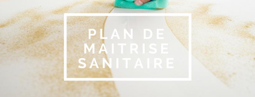 Comment mettre en place un plan de maitrise sanitaire ?